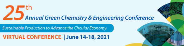 Green Chemistry & Engineering Conference - 25th Anniversary